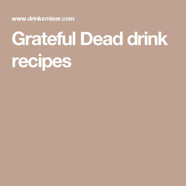 Grateful Dead drink recipes