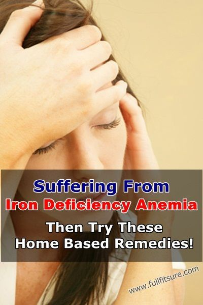 Suffering From Iron Deficiency Anemia? Then Try These Home Based Remedies!