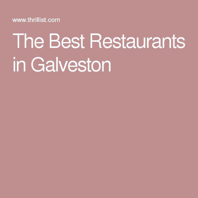 The Best Restaurants in Galveston