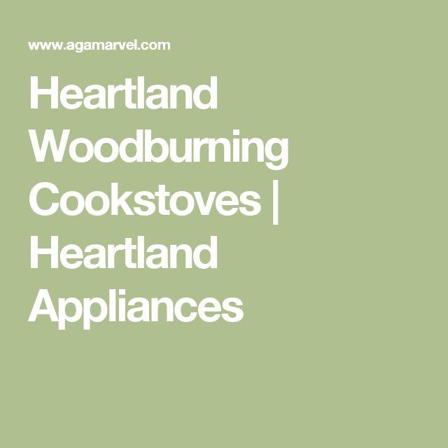 Heartland Woodburning Cookstoves   Heartland Appliances