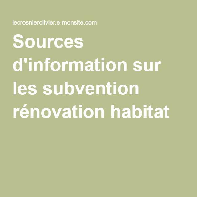 Sources d'information sur les subvention rénovation habitat