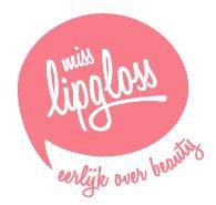 Miss Lipgloss    Nederlandse Persoonlijke Lifestyle & Beautyblog    Reviews, filmpjes, how-to, recepten, lifestyle    Cynthia Schultz