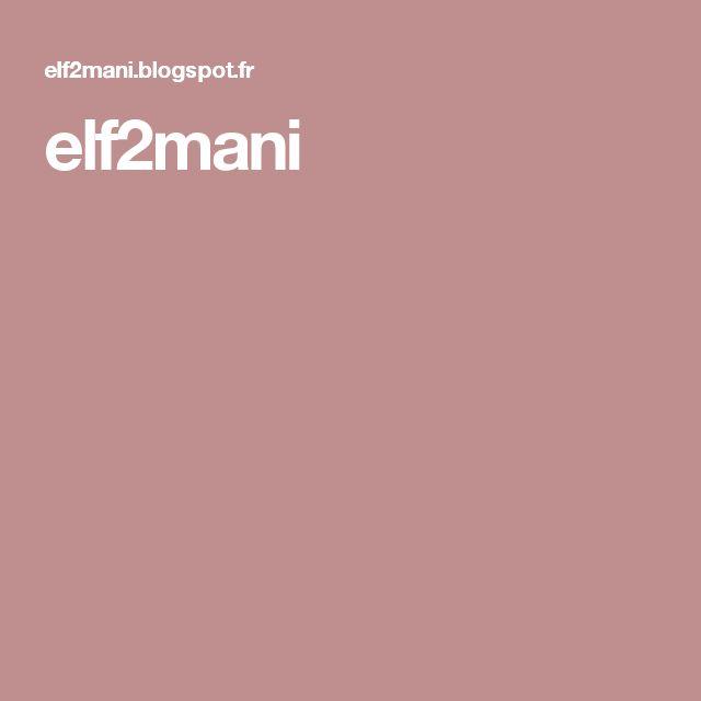 elf2mani