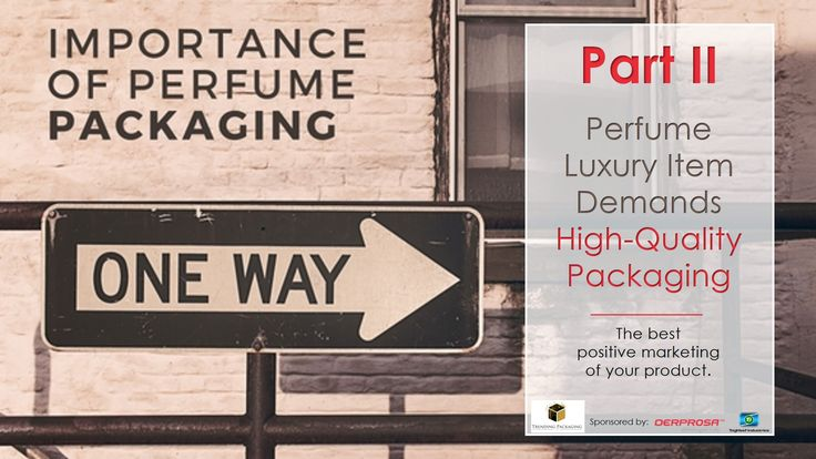 High #Quality #Packaging: #ONE_WAY on how #innovations in #Packaging enhance #Perfume #Luxury item. The best #positive  #marketing of the product! Learn more about our article on #TrendingPackaging bit.ly/2aMAmeu