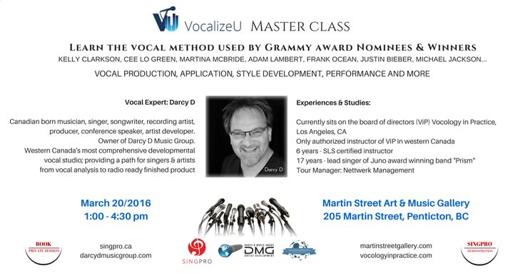 Have you had a chance to look at the VocalizeU Master Class event? Taking place on March 20 in Penticton, by Darcy D Music Group, learn the vocal method used by Grammy Award nominees and winners, like Kelly Clarkson, Cee Lo Green, Frank Ocean, Justin Bieber and more!  Check the events page on our Facebook or follow the link to learn more!  http://events.r20.constantcontact.com/register/event?oeidk=a07ecbk6lt47905d253&llr=9pohkhcab  #Vancouver #YVR #VocalizeU #SingPro #LearnToSing #VocalCoach
