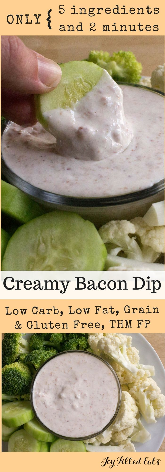 Creamy Bacon Dip - Low Carb, Low Fat, THM FP, Grain Gluten Sugar Free - My Creamy Bacon Dip will not disappoint. It is rich in flavor despite being low fat & low carb. Serve with veggies for a guilt free appetizer or side. via @joyfilledeats