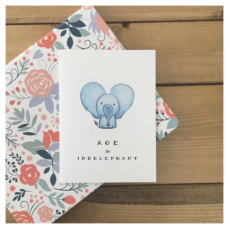 """A sweet way to say, """"you're getting old"""" 🐘💛"""