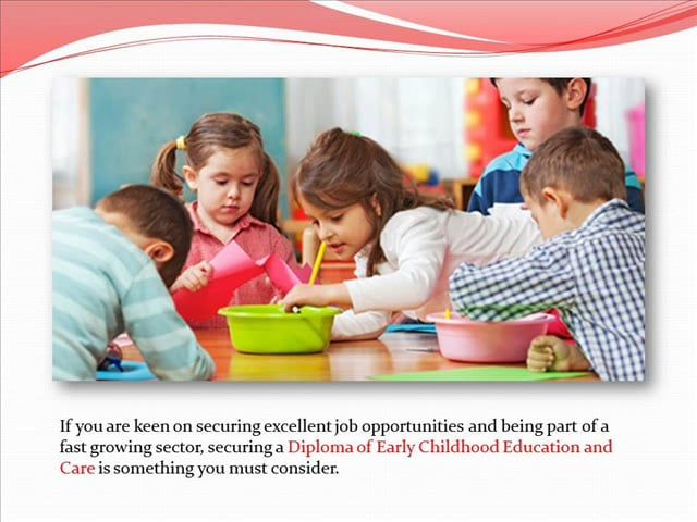 Perks of Securing Diploma of Early Childhood Education and Care on Vimeo