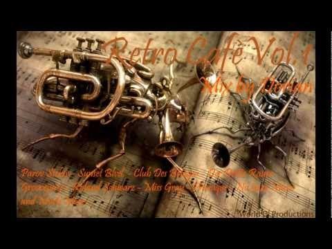 Retrò Cafè 2013 Vol.1 [Nu Jazz Mix Selection][2013] HD - YouTube