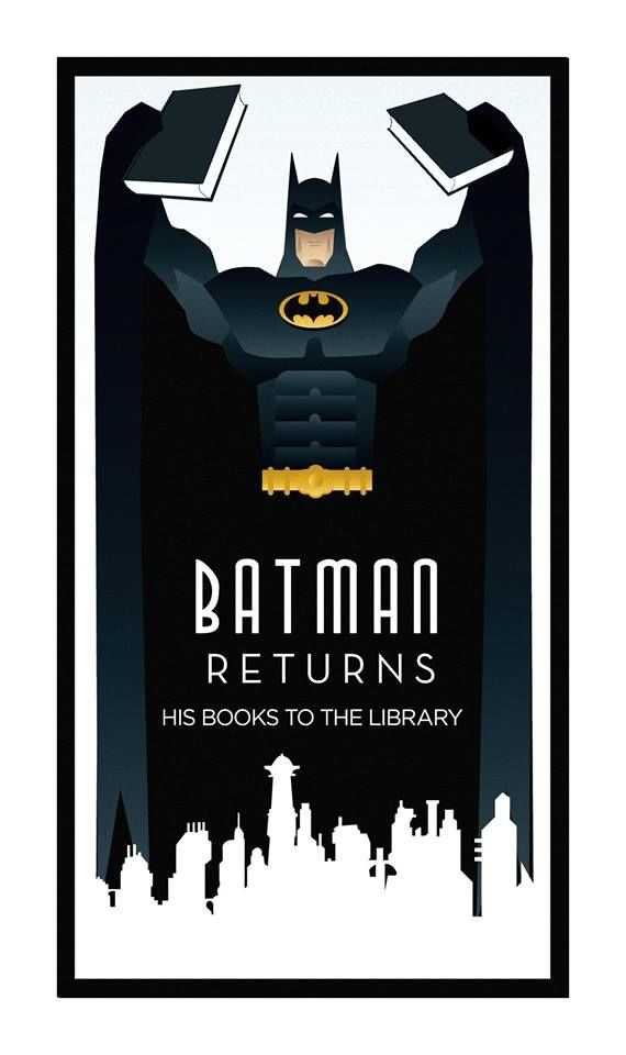 Batman Returns  As a Batman fan and lover of the library, this is awesome!