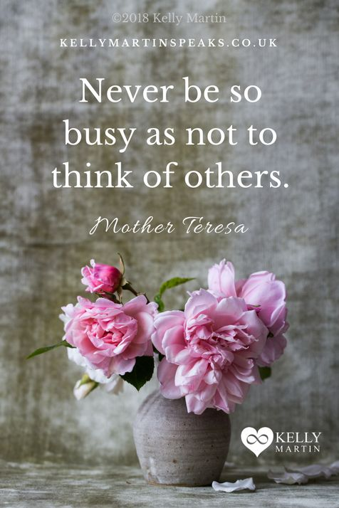 If you are too busy you may be disconnected from yourself and others, you need to consider why. If you are snapping at others, frustrated by the people in your life, take time out and find some space to simply be, see if your re-connection happens. #quote #kindness #caring