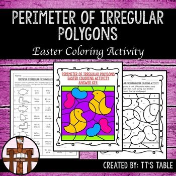 Great for test prep, math centers, homework, or fun for skill review!In this activity your students will have 8 problems to calculate perimeter of irregular polygons. As students correctly identify the perimeters, their answers will be linked to colors, and the colors will be used to complete an Easter themed coloring activity.This product is 6 of 8 Easter coloring activities that will be an Area, Perimeter, and Volume Easter Coloring Activity Bundle.