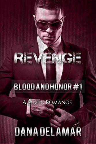 Revenge: Blood and Honor, #1 by Dana Delamar, http://www.amazon.com/dp/B006U5U9PK/ref=cm_sw_r_pi_dp_0nPtvb1CM5F9P