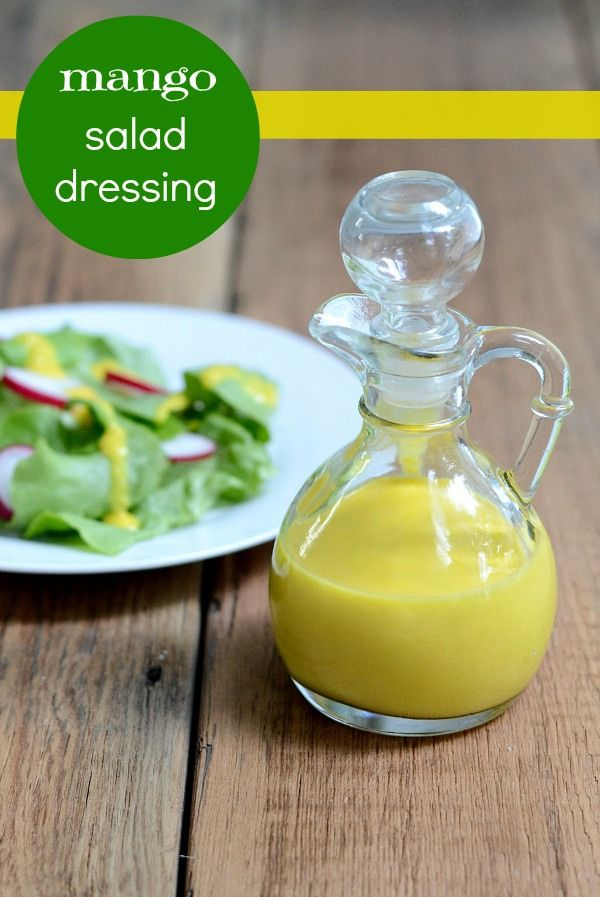 Mango salad dressing from Real Food Real Deals