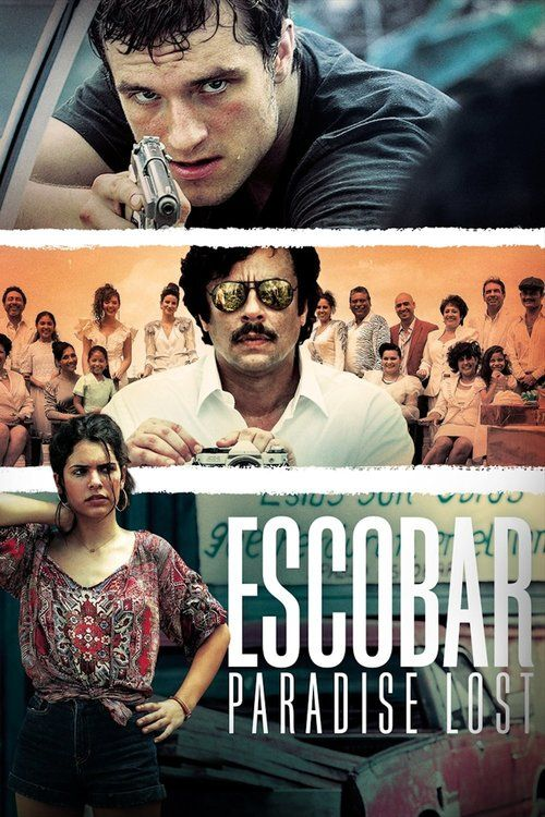 Watch Escobar: Paradise Lost Full Movie Online