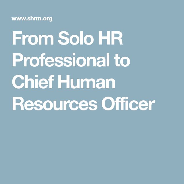 from solo hr professional to chief human resources officer