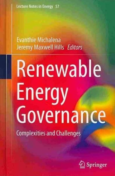 Renewable Energy Governance: Complexities and Challenges