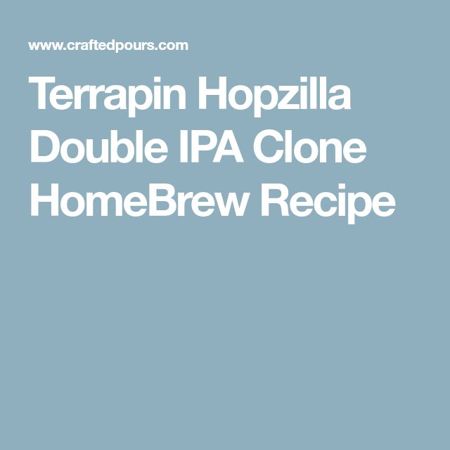 Terrapin Hopzilla Double IPA Clone HomeBrew Recipe