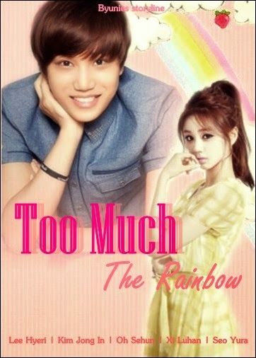 This is My Indonesian Fanfiction...: Too Much The Rainbow (Chapter 2)