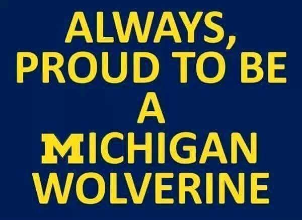 Proud To Be A Michigan Wolverines GO BLUE