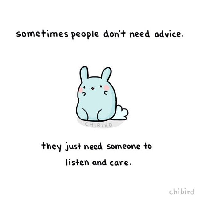 Yeah all people need is someone to talk too!