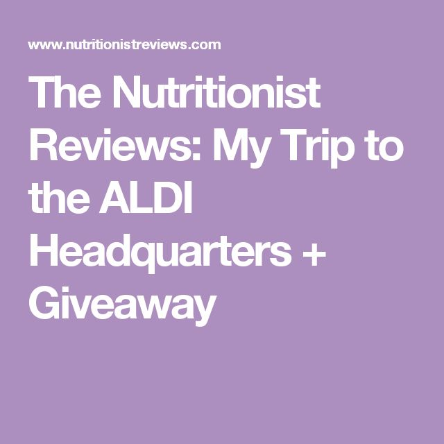 The Nutritionist Reviews: My Trip to the ALDI Headquarters + Giveaway