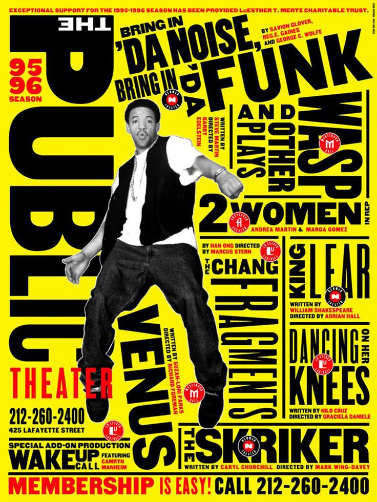 typographyPicture-Black Posters, Paula Scher, Theatres Posters, Posters Design, Graphics Design, Theatre Posters, New York, Typography, Public Theater
