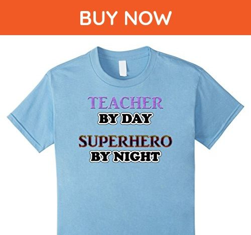 Kids Teacher By Day Superhero By Night Classroom Crime Fighter 6 Baby Blue - Careers professions shirts (*Amazon Partner-Link)