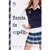 Livro - Escola De Espiãs: Série Garotas Gallagher