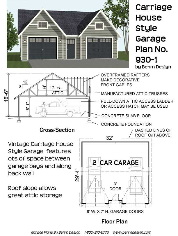 Carriage style two car garage plan 930 1 32 39 x 29 39 4 by for Carriage plans