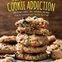 Sally's Cookie Addiction: Irresistible Cookies, Cookie Bars, Shortbread, and More from the Creator of Sally's Baking…, topcookbox.com