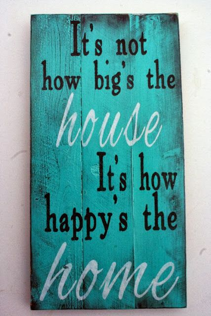 Truth! But we have the big home as well as a happy home and we love it!!!