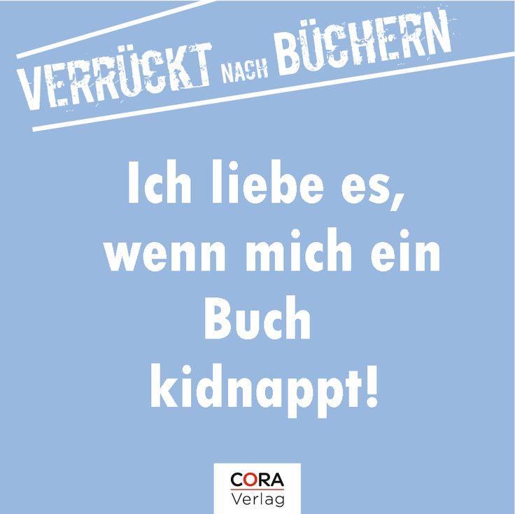 Entführen und verführen bitte! [I love it when a book kidnaps me!]