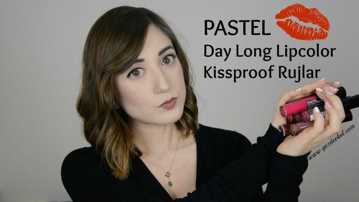 Pastel Day Long Kiss Proof Rujlar - Gözde Okul