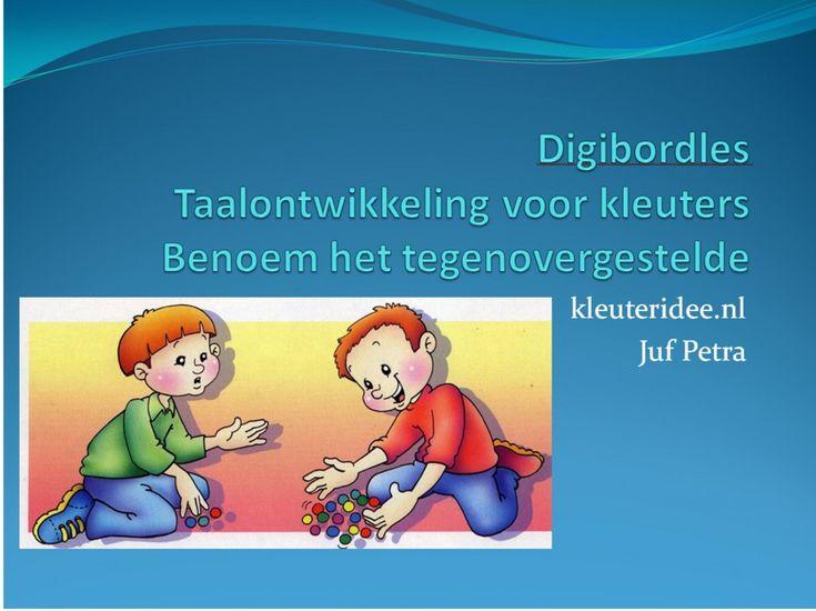 Digibordles 2 voor kleuters, tegenovergesteld begrippen, kleuteridee.nl