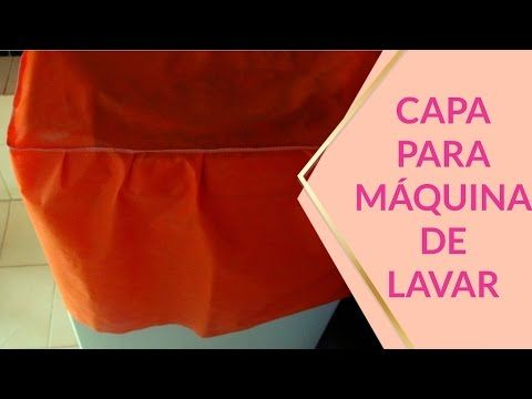 CAPA PARA MÁQUINA DE LAVAR - YouTube