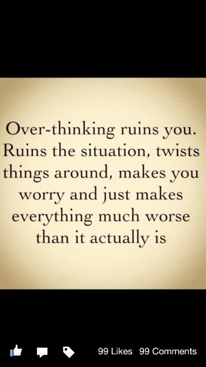 how to stop overthinking things