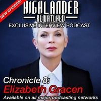 Chronicle 8 - Elizabeth Gracen by Highlander Rewatched on SoundCloud