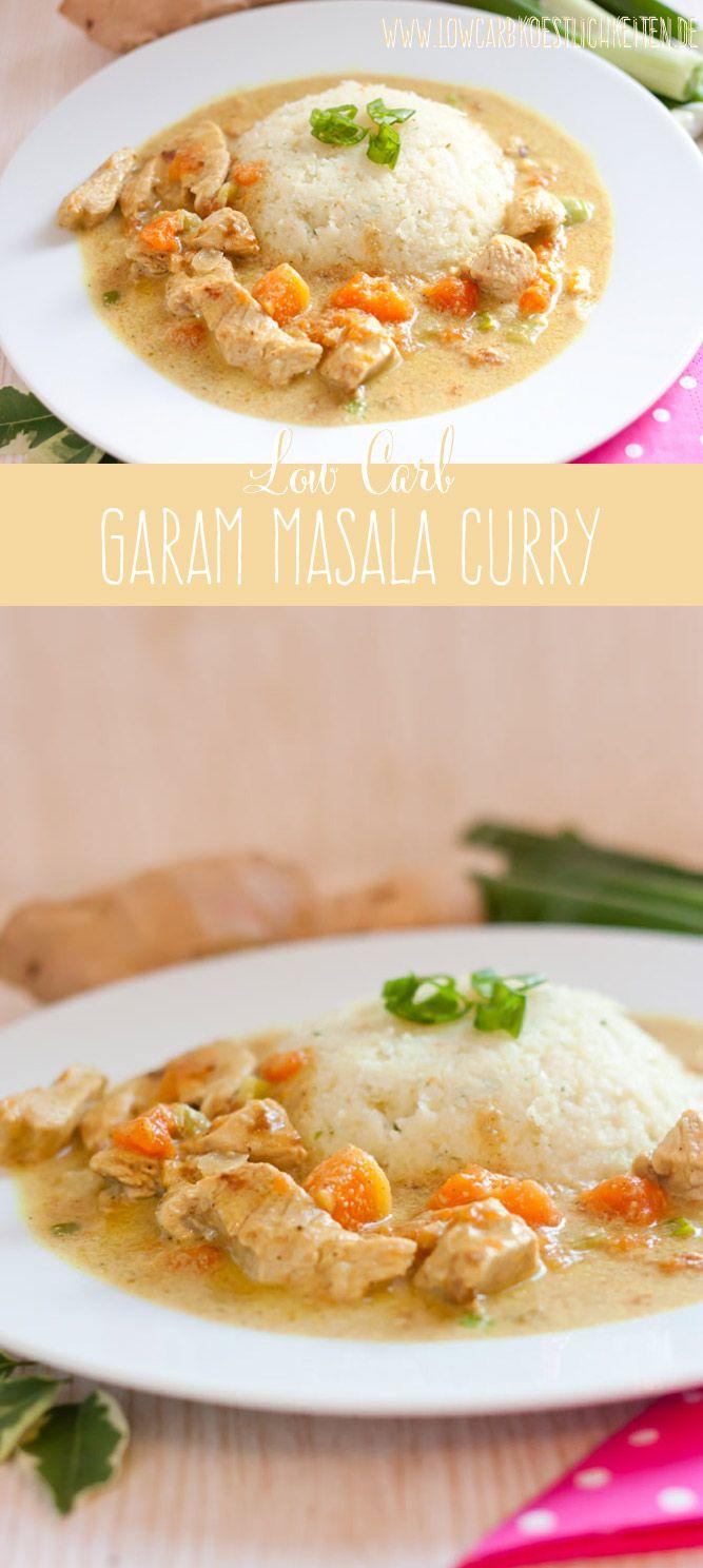 Low Carb Garam Masala Chicken Curry #lowcarb #abnehmen #diät #gesundabnehmen www.lowcarbkoestlichkeiten.de