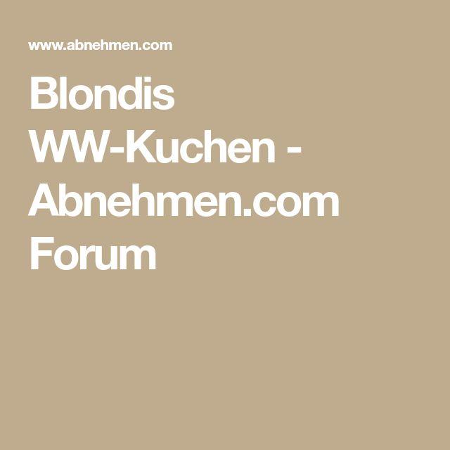 Blondis WW-Kuchen - Abnehmen.com Forum