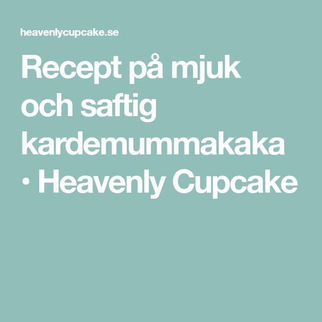 Recept på mjuk och saftig kardemummakaka • Heavenly Cupcake