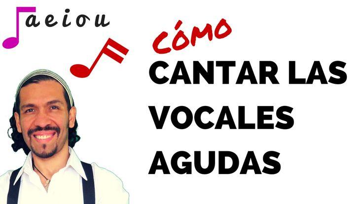 COMO CANTAR BIEN LAS VOCALES AGUDAS