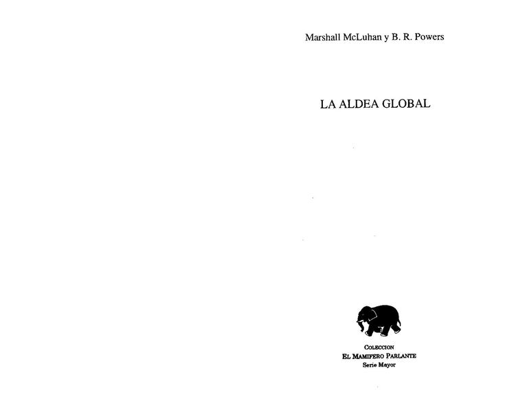 La Aldea Global - Marshall Mcluhan  la aldea global