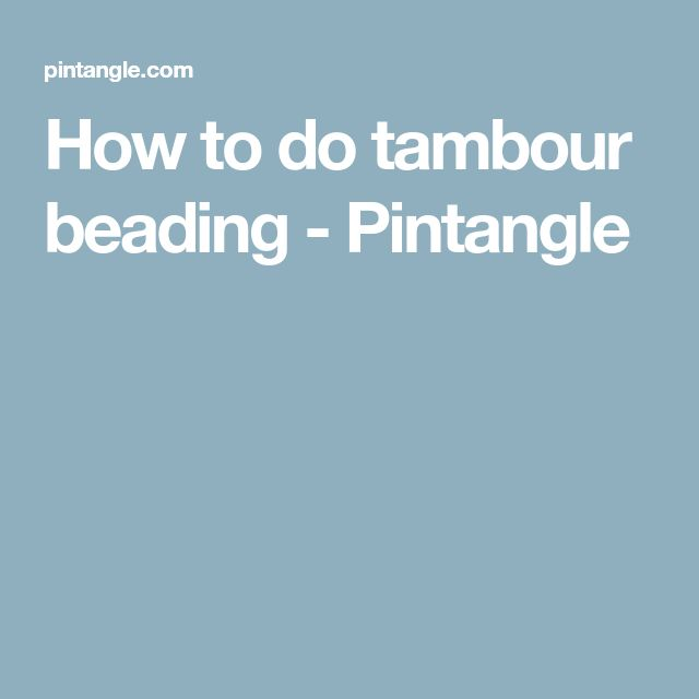 How to do tambour beading - Pintangle