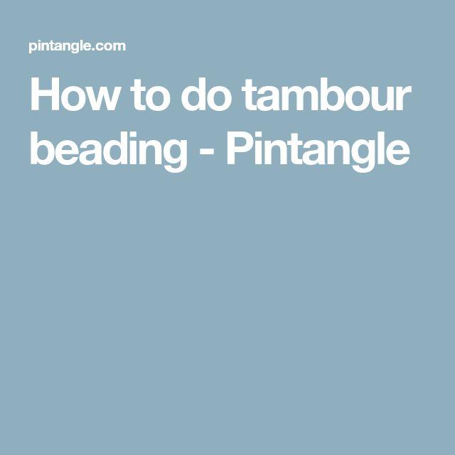 How to do tambour beading - Pintangle