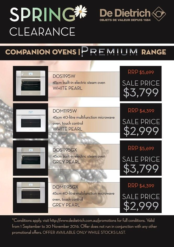 De Dietrich PREMIUM Companion Oven - SAVINGS* - Valid from 1st September 2016 until 30th November 2016 Purchase De Dietrich appliances and save as per the list on our CORIUM or PREMIUM range. You are eligible to claim the reduced Sales Price in Store. - http://svc028.wic052p.server-web.com/page61.aspx