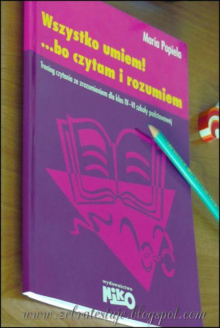 Zebra Testuje: Wydawnictwo NIKO - Wszystko umiem! ...bo czytam i ...