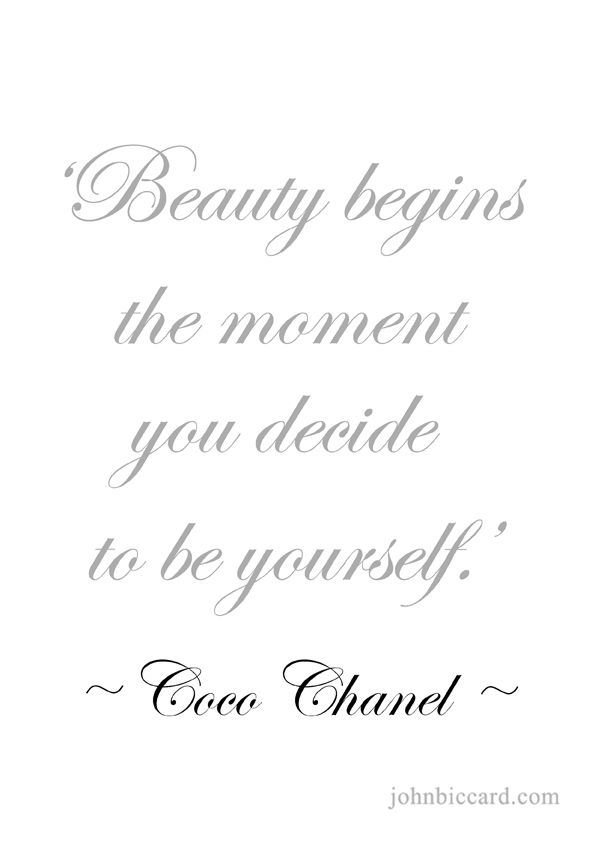 ♔ 'Beauty begins the moment you decide to be yourself.'