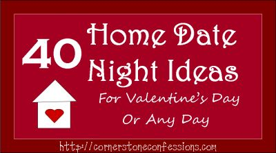 Home Date Night Ideas -for those times when we need some fresh inspiration!