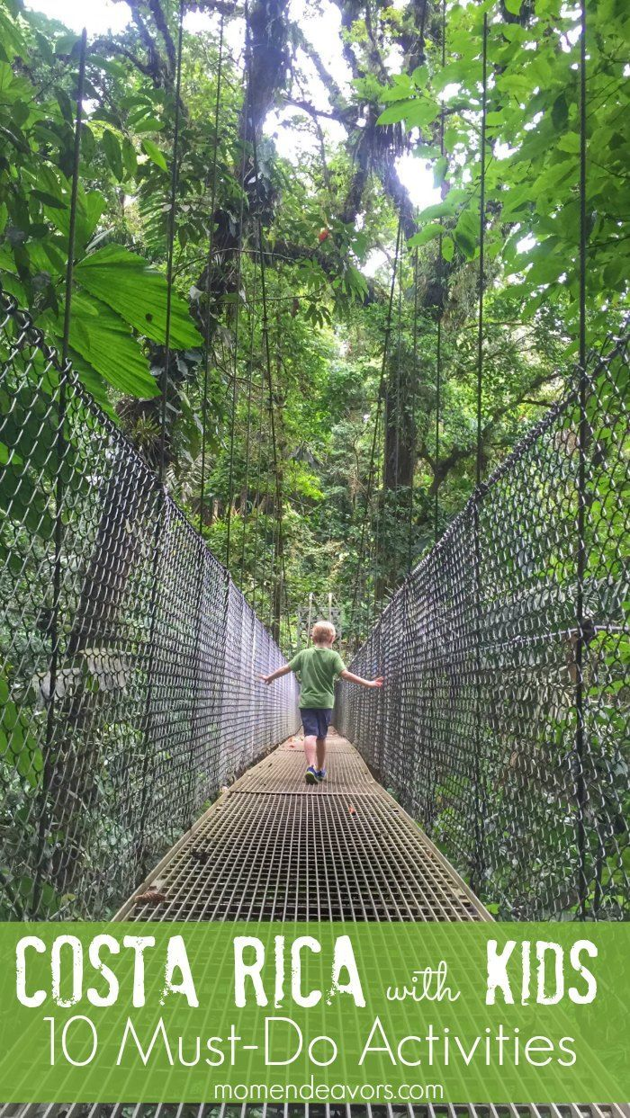 Costa Rica with Kids - 10 Must-Do Family Travel Activities in Costa Rica